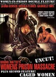 Womens Prison Massacre: Uncut