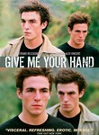 Give Me Your Hand (2003) poster