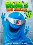 Monsters vs. Aliens: Bonus: B.O.B.'s Big Break
